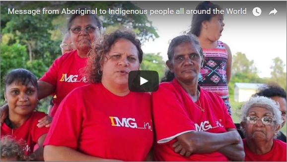 Message from Aboriginal to Indigenous people all around the World